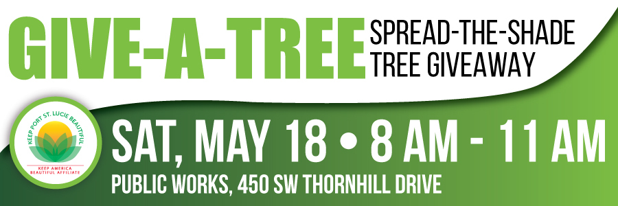 Keep PSL Beautiful Give-a-Tree, Spread-the-Shade Tree Giveaway
