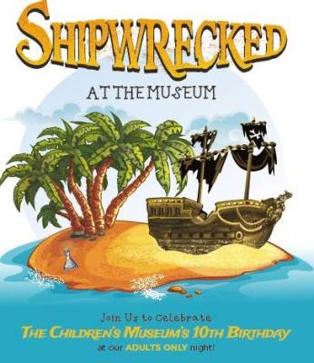 Shipwrecked ADULT Party at The Children's Museum of the Treasure Coast