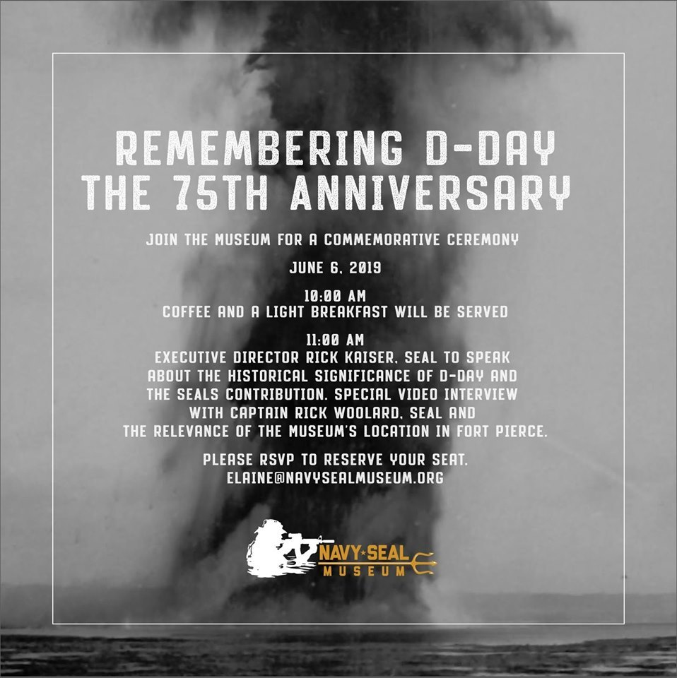 Remembering D-Day | The 75th Anniversary at The National Navy UDT SEAL Museum