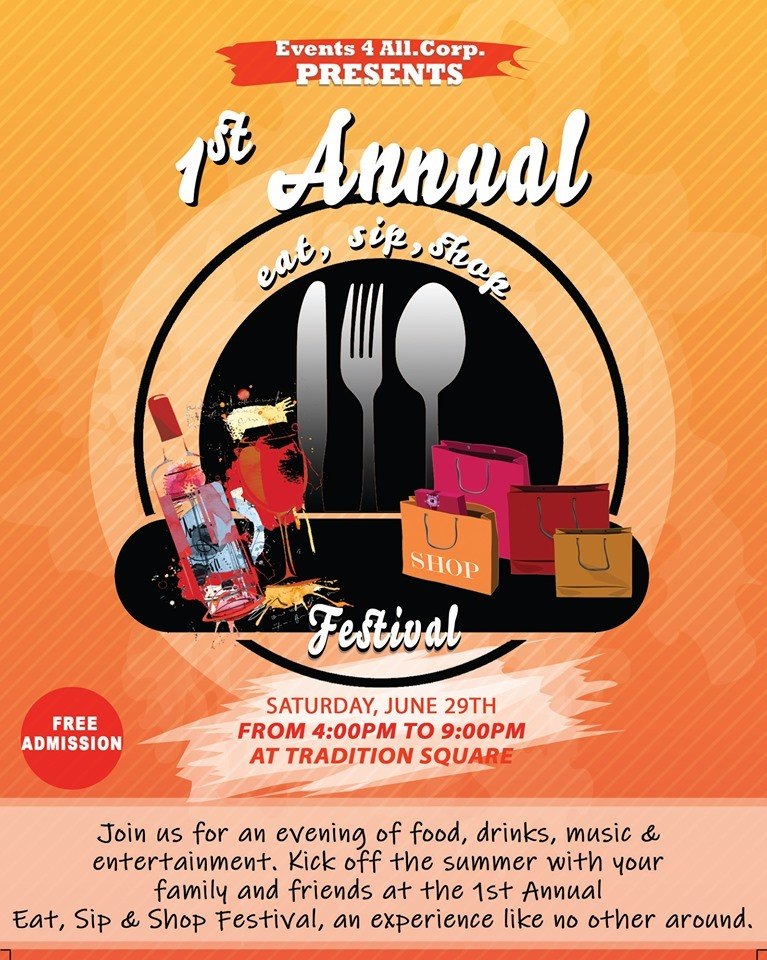 Annual Eat, Sip & Shop Festival at Tradition Square