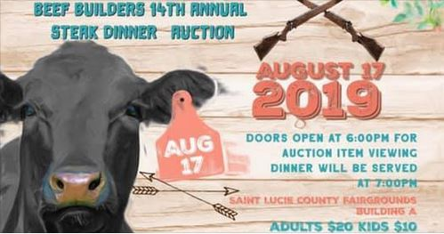 Beef Builders 4H Club 14th Annual Steak Dinner & Auction at the St Lucie County Fairgrounds
