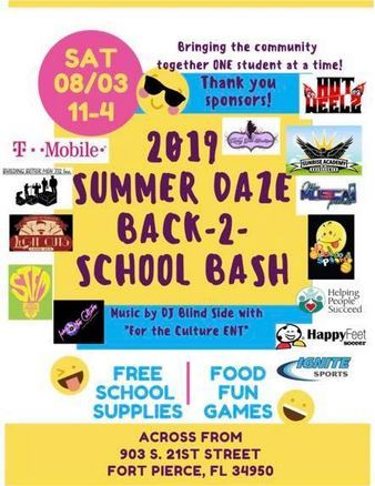 "For The Culture Ent presents the 2019 Summer Daze ""Back-2-School Bash"