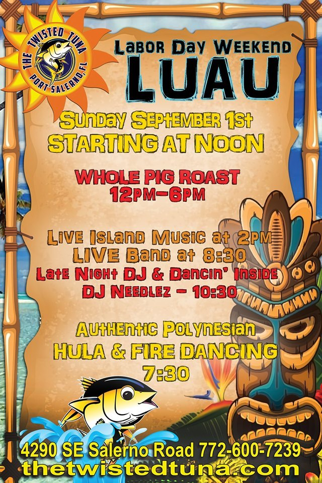 Labor Day Weekend Luau at the Twisted Tuna