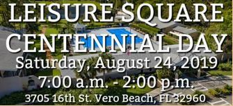Leisure Square Centennial Day at Leisure Square