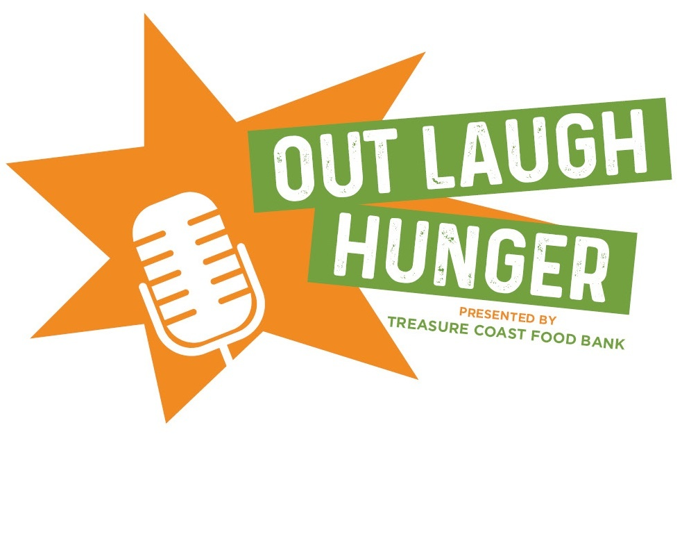 Out Laugh Hunger - Event to benefit the Treasure Coast Food Bank
