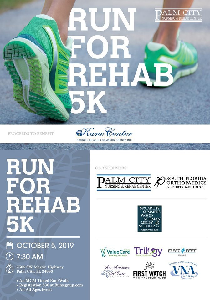 Run for Rehab 5K at Palm City Nursing and Rehab Center