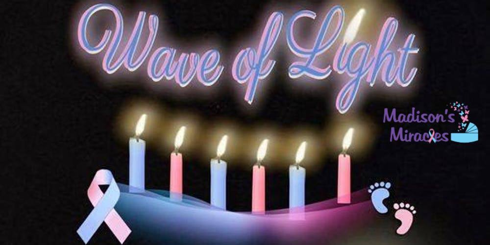 Wave of Light - Pregnancy & Infant Loss Awareness