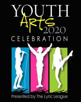 4th Annual Youth Arts Celebration presented by The Lyric League at the Lyric Theatre