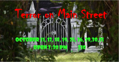 "39th Annual ""Terror on Main Street"" Haunted House"
