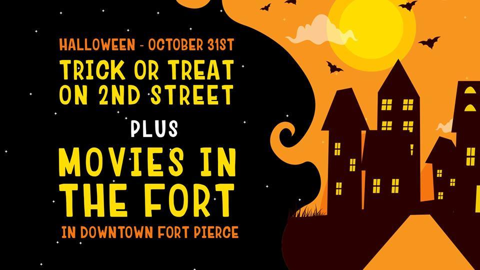 Trick or Treat on 2nd Street & Movies in the Fort in Downtown Fort Pierce