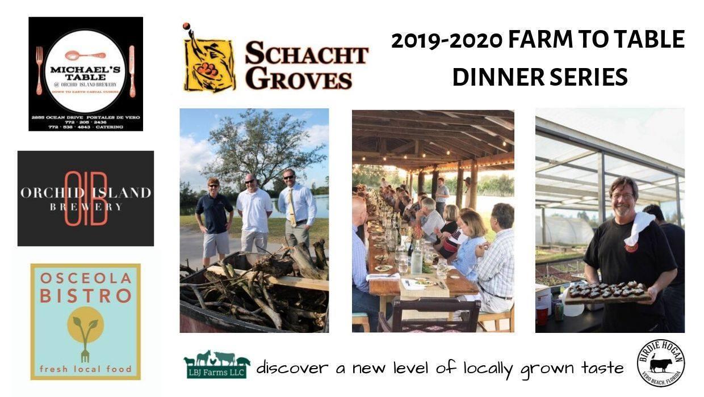 Schacht Groves Farm to Table Dinner Series