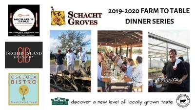 Schacht Groves Farm to Table Dinner Series