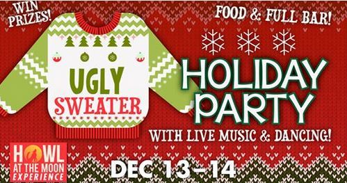 Howl at the Moon's Ugly Holiday Sweater Party at the Riverside Theatre