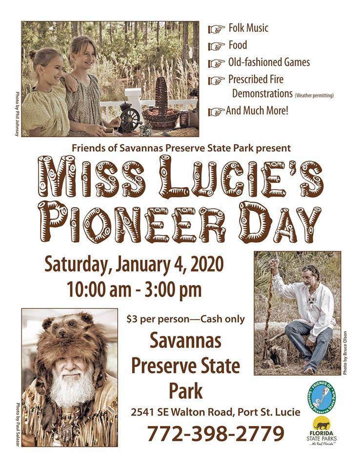 Miss Lucie's Pioneer Day at Savannas Preserve State Park