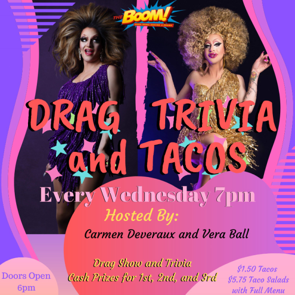 DRAG TRIVIA AND TACOS