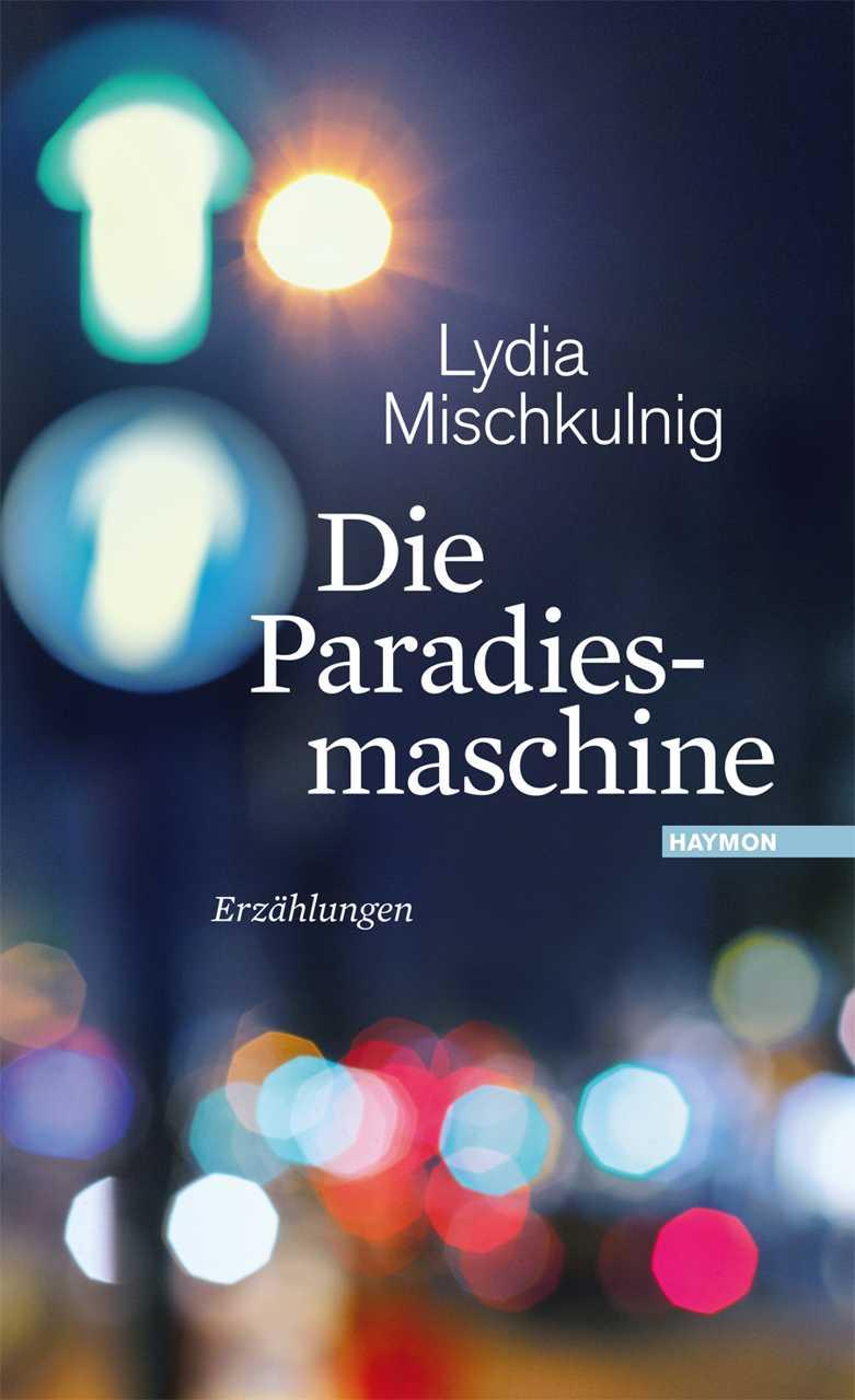"""Cover von """"Die Paradiesmaschine"""""""
