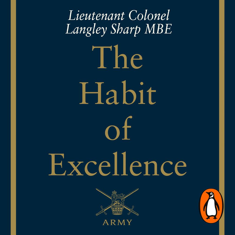 The Habit of Excellence