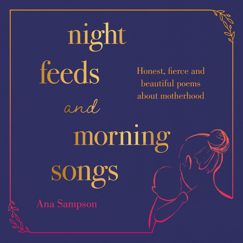 Night Feeds and Morning Songs