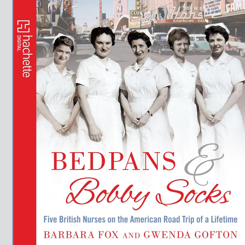 Bedpans And Bobby Socks