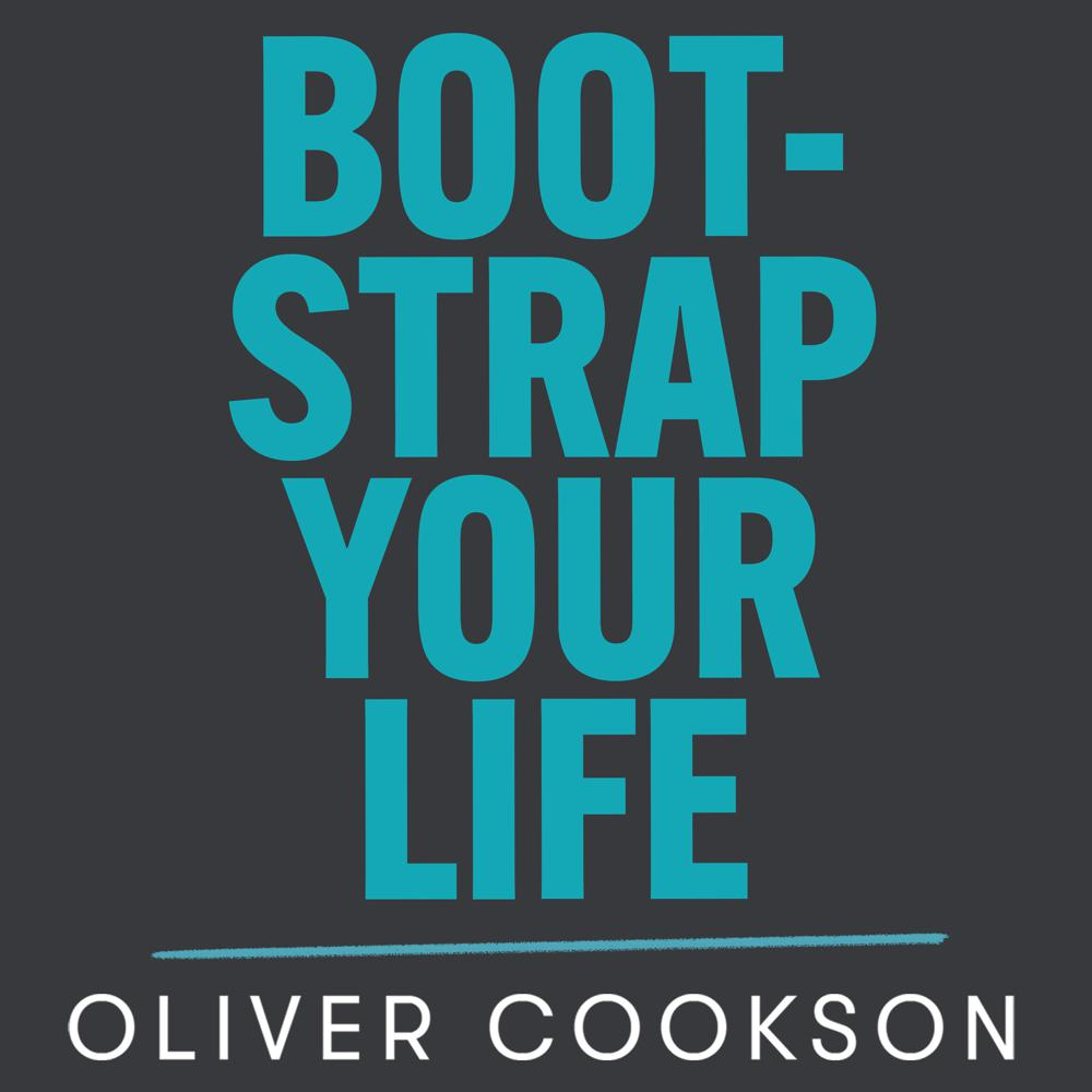 Bootstrap Your Life