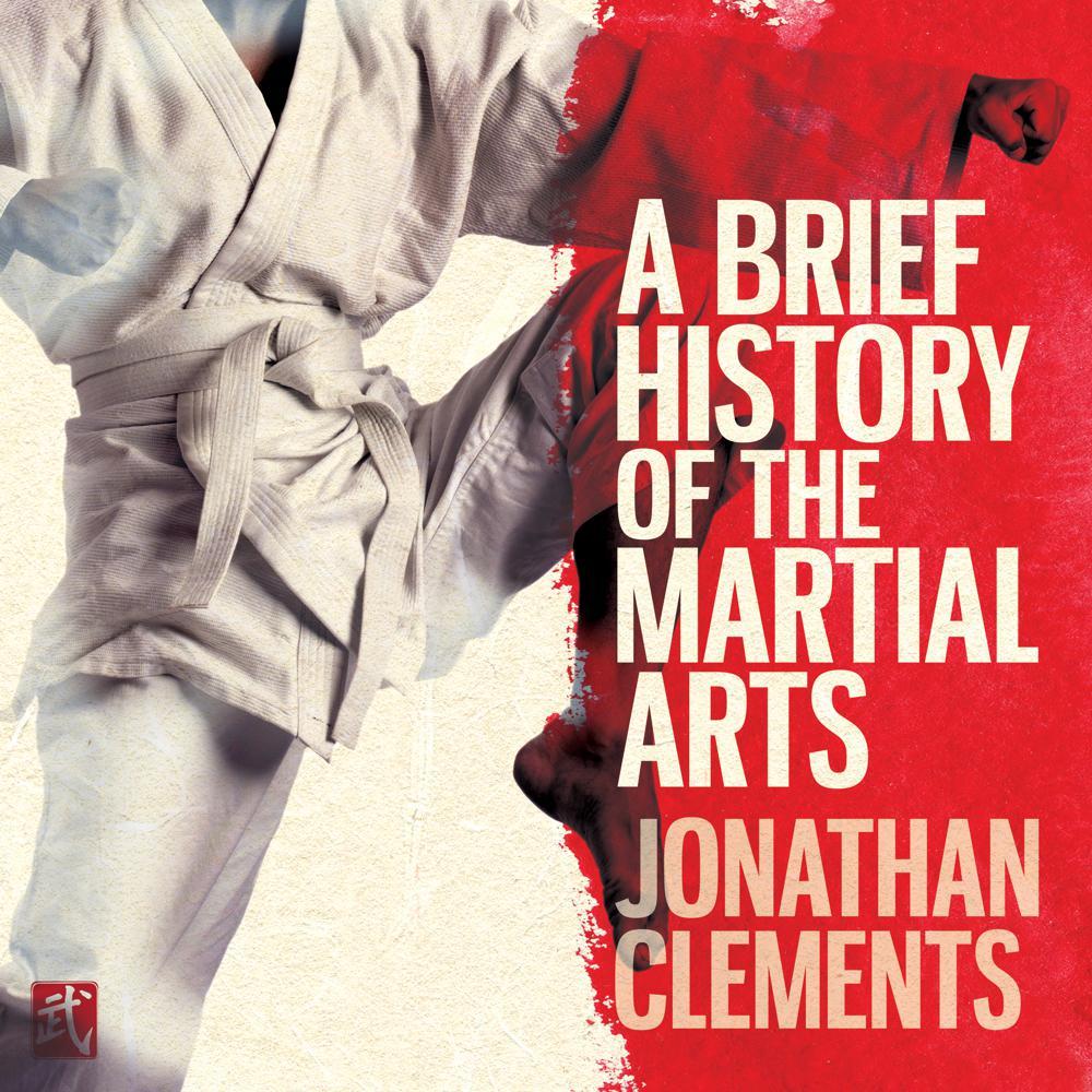 A Brief History of the Martial Arts