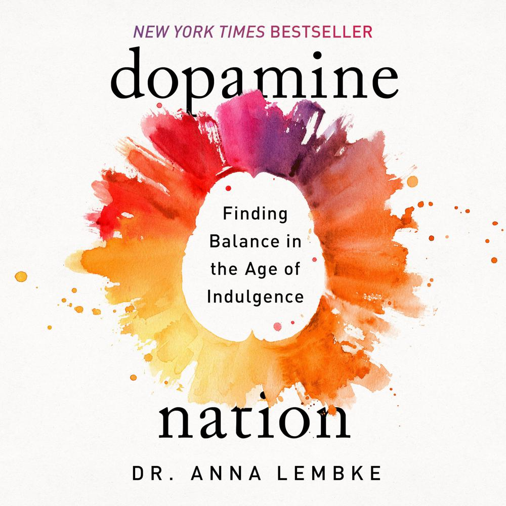 Dopamine Nation