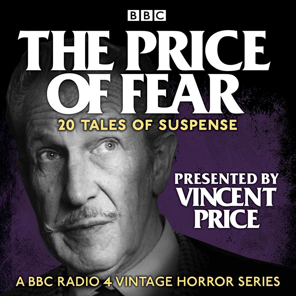 The Price of Fear: 20 tales of s...