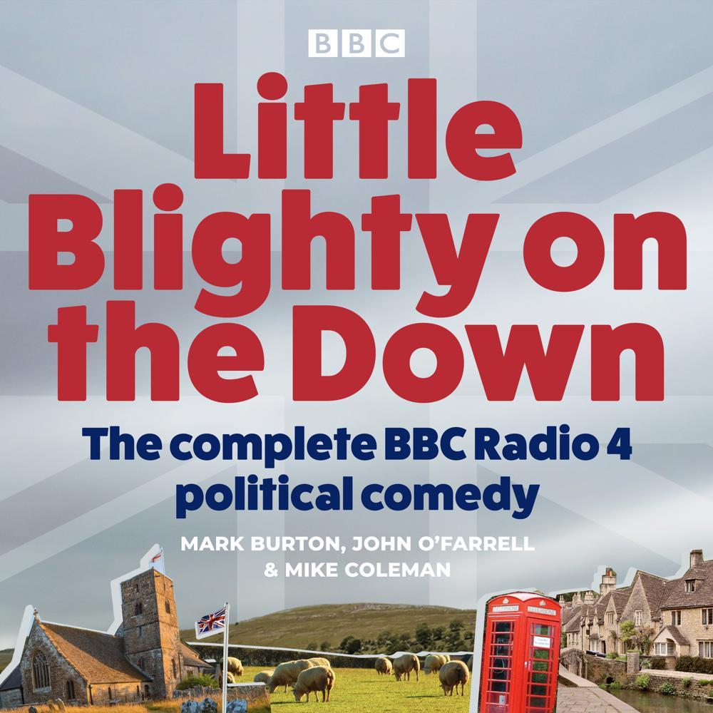 Little Blighty on the Down: Seri...