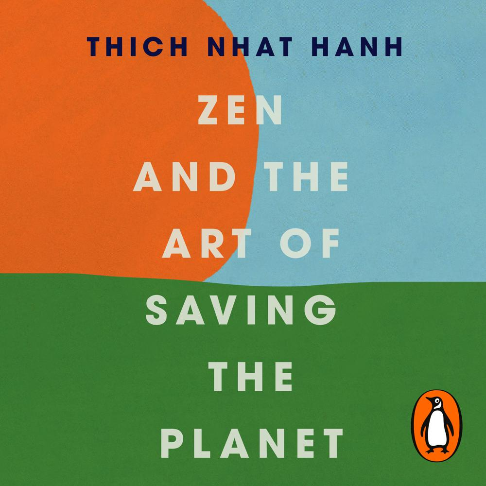 Zen and the Art of Saving the Pl...