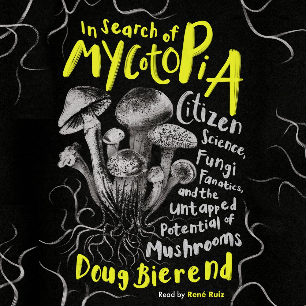 In Search of Mycotopia