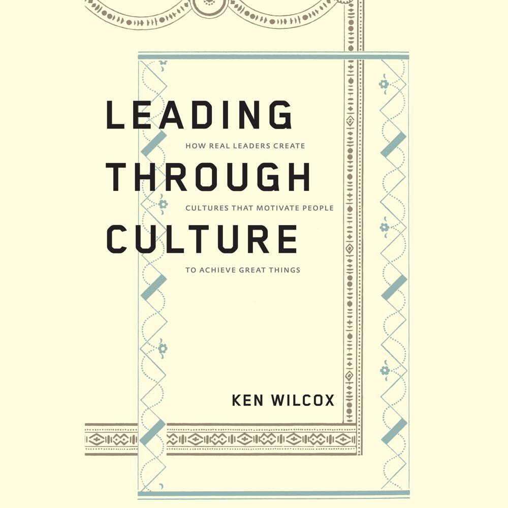 Leading Through Culture