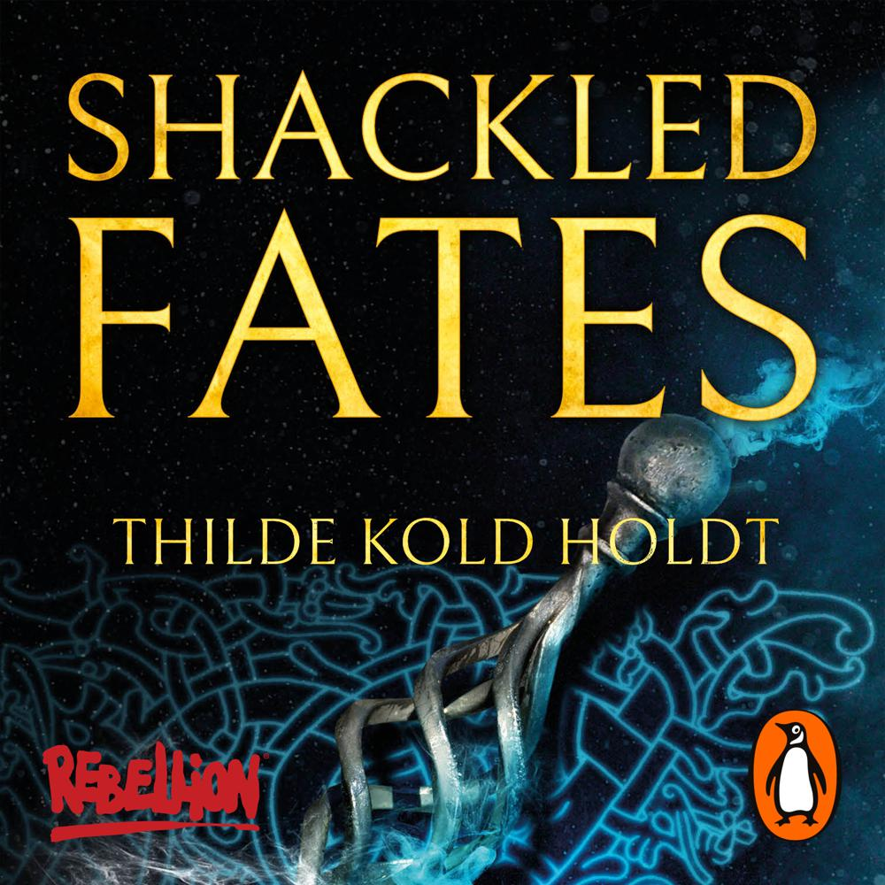 Shackled Fates