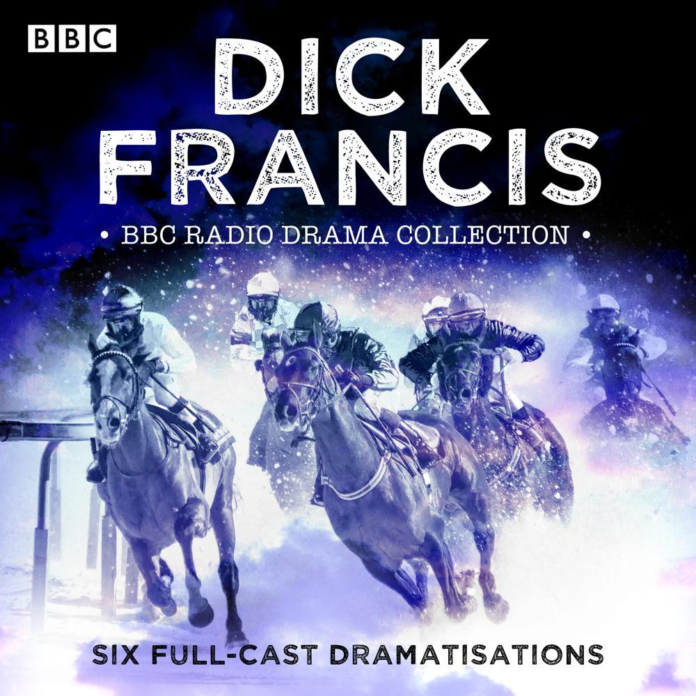 The Dick Francis BBC Radio Drama...