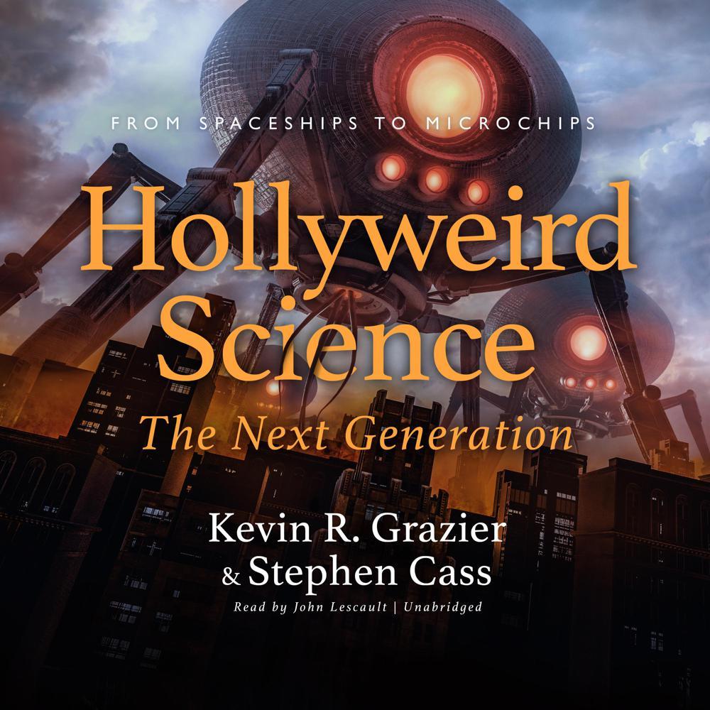 Hollyweird Science: The Next Gen...