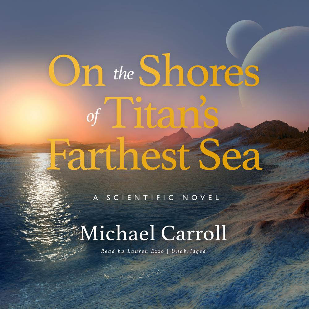 On the Shores of Titan's Farthes...