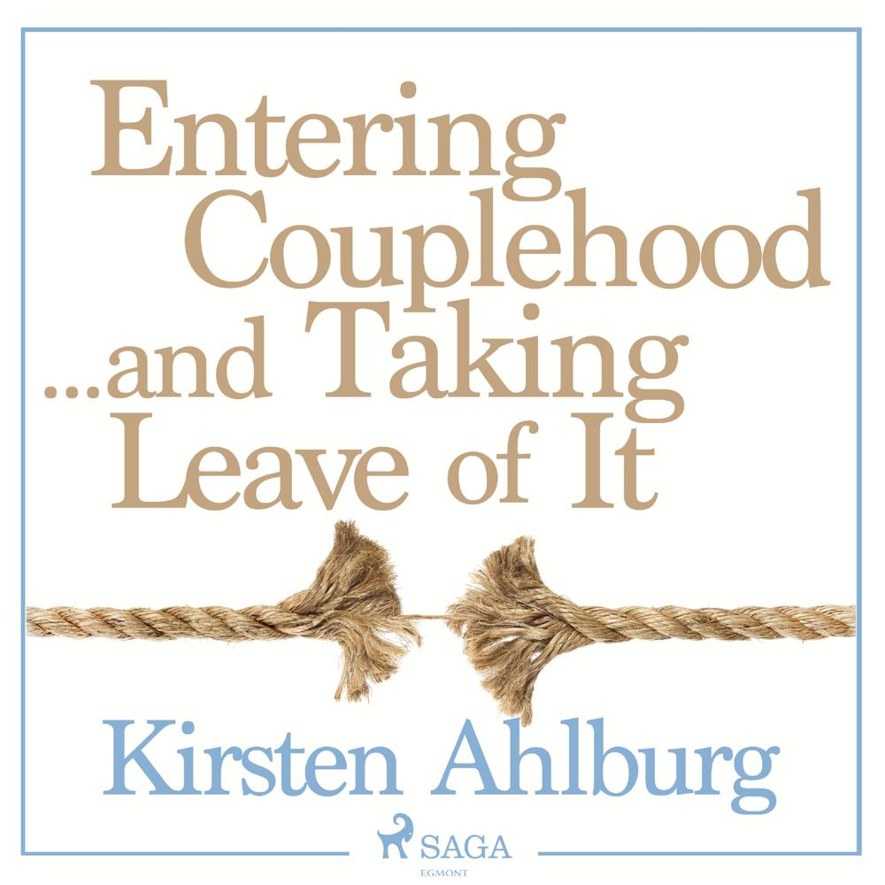 Entering Couplehood…and Taking Leave of It