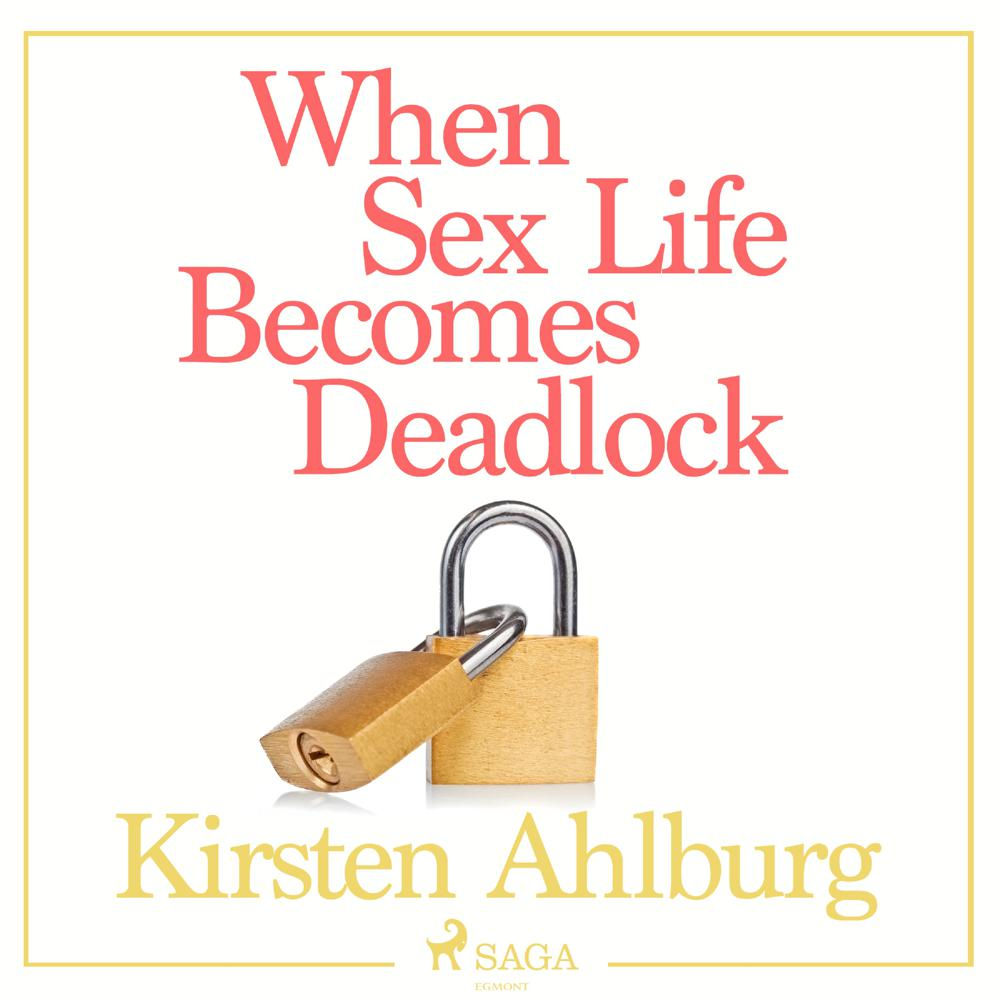 When Sex Life Becomes Deadlock