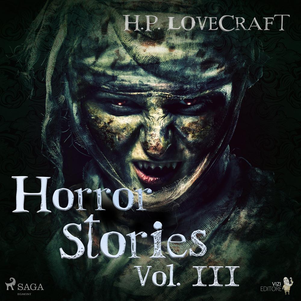 H. P. Lovecraft – Horror Stories Vol. III