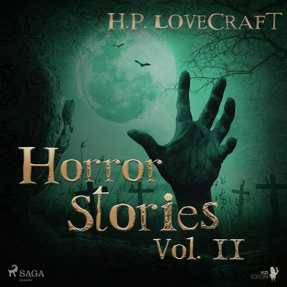 H. P. Lovecraft – Horror Stories Vol. II