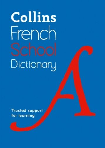 9780007569359 image Collins French School Dictionary