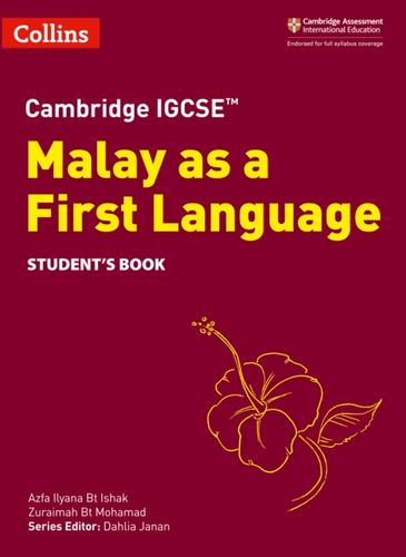 Cambridge IGCSE (TM) Malay as a First Language Student's Book
