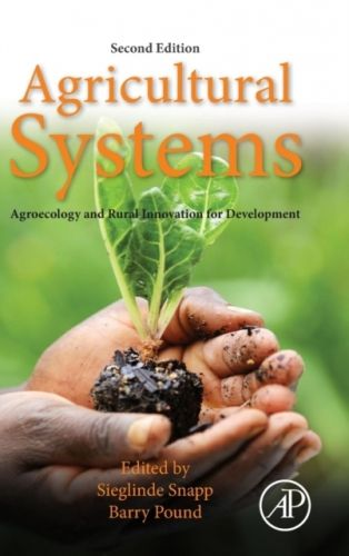 9780128020708 image Agricultural Systems: Agroecology and Rural Innovation for Development