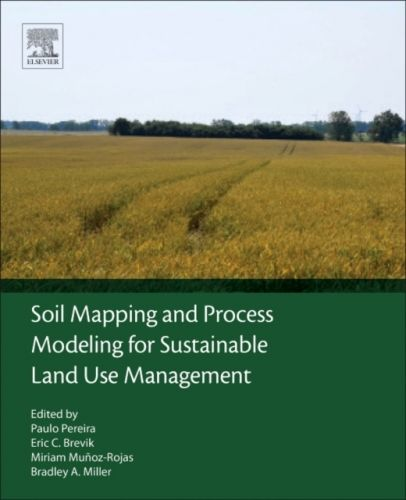 9780128052006 image Soil Mapping and Process Modeling for Sustainable Land Use Management