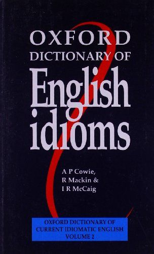 9780194312875 image Oxford Dictionary of English Idioms: Paperback