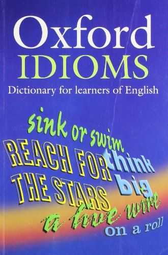 9780194317238 image Oxford Idioms Dictionary for learners of English