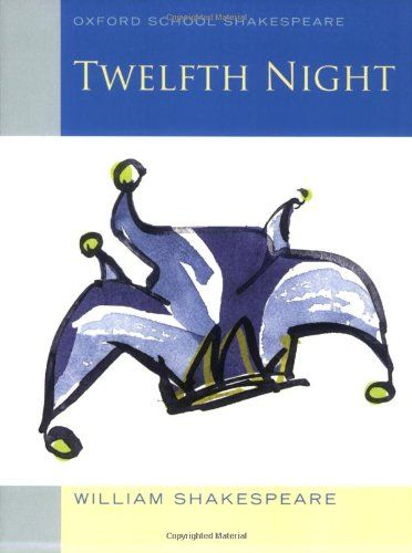 Oxford School Shakespeare: Twelfth Night