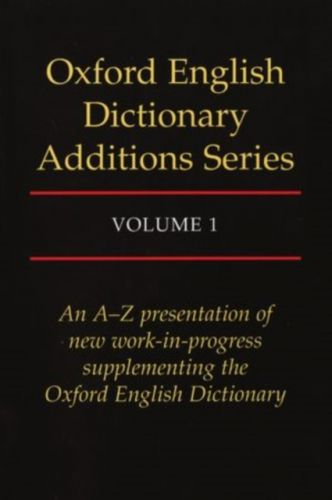 9780198612926 image Oxford English Dictionary Additions Series: Volume 1
