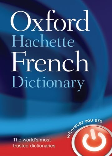 9780198614227 image Oxford-Hachette French Dictionary