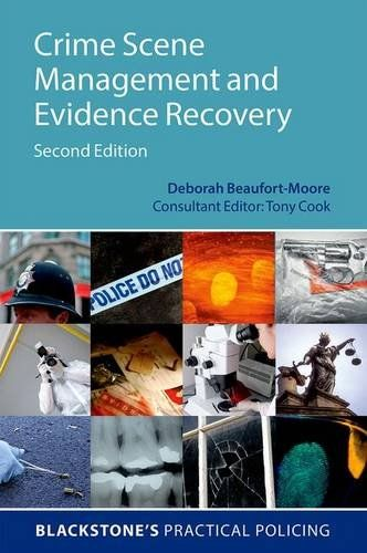 Crime Scene Management and Evidence Recovery