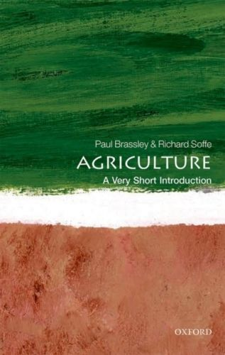 Agriculture: A Very Short Introduction